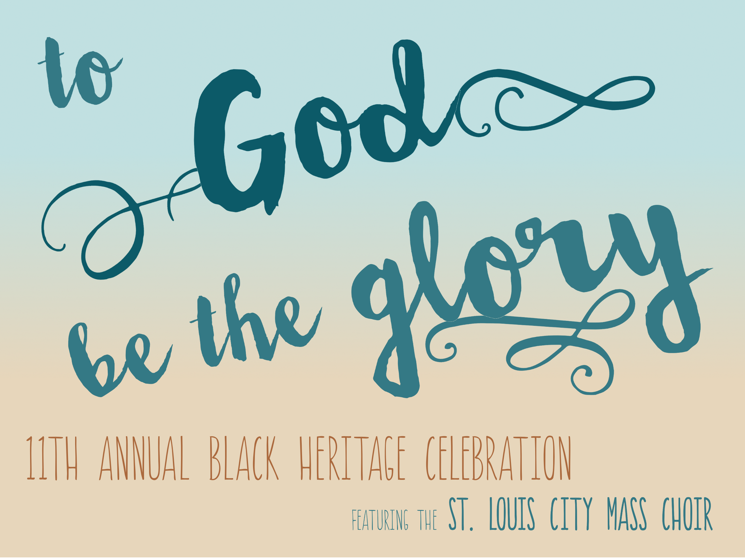 To God Be The Glory 11th Annual Black Heritage
